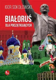 Białoruś dla Początkujących