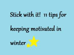 11 tips for keeping fit & motivated in winter