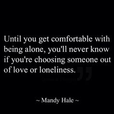 Love or loneliness?