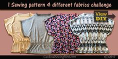 1 sewing pattern used with 4 different fabrics is a fun study that demonstrate how to get diversified looks using the same sewing pattern.