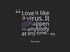 Love is a virus quote | Epic quotes club