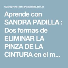 Aprende con SANDRA PADILLA : Dos formas de ELIMINAR LA PINZA DE LA CINTURA en el molde básico de Blusa