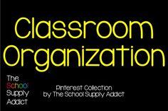 Pinterest Collection: Classroom Organization