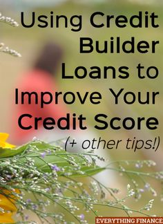 If you want to improve your credit, a credit builder loan may be a good option to pursue. Learn how they work and get other tips to improve your score.