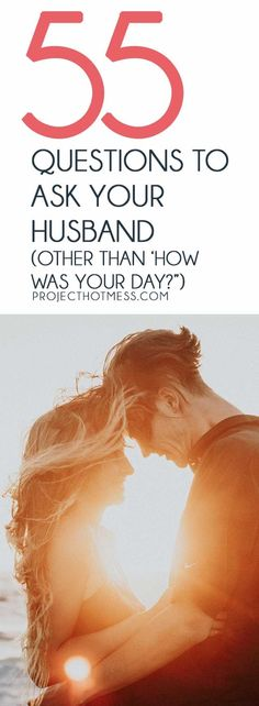 55 Questions To Ask Your Husband Other Than 'How Was Your Day ' Sick of asking your husband 'How was your day ' and other boring questions Kick off some awesome conversations with these 55 Questions to Ask Your Husband Healthy Marriage, Marriage Relationship, Happy Marriage, Marriage Advice, Love And Marriage, Healthy Relationships, Relationship Questions, Relationship Building, Relationship Science