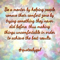 #Quoteoftheday #mentor #ad #picoftheday #quotesbygsl