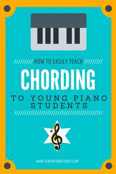 Step-by-step guide to teaching chording to young piano students #PianoTeaching