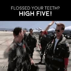 If you took care of your teeth today, we want to give you a high five! This will have to do!
