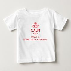Keep Calm and Trust a Retail Sales Assistant T Shirt, Hoodie Sweatshirt