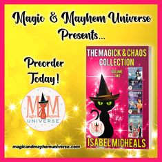 Preorder The Magick and Chaos Collection by Isabel Micheals TODAY! #MagicMayhemUniverse#PNR#preorder#comingsoon#ebooks#magicaltales