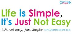 Life is simple #life #quotes