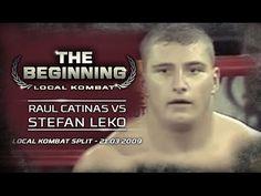 "Raul Catinas vs. Stefan Leko "" The Beginning """