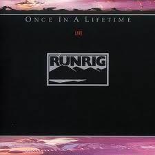 Runrig - Once in a Lifetime