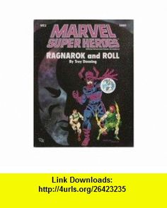Ragnarok and Roll (Marvel Super Heroes Module ME2) (9780880385688) Troy Denning , ISBN-10: 0880385685  , ISBN-13: 978-0880385688 ,  , tutorials , pdf , ebook , torrent , downloads , rapidshare , filesonic , hotfile , megaupload , fileserve