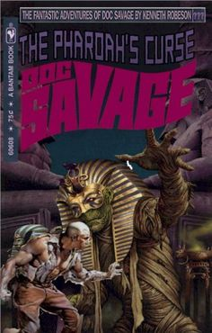 "The Pharoahs's Curse by Pendragon.  His site has 51 Doc Savage ""I Wish the Story Had Been"" Covers."