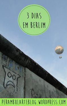 Um roteiro de 3 dias por Berlim.