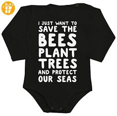 I Just Want To Save The Bees, Plant Trees And Protect Our Seas Baby Romper Long Sleeve Bodysuit Medium - Baby bodys baby einteiler baby stampler (*Partner-Link)