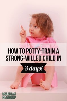 to actually potty train a strong-willed child in 3 days using 10 key tips! How to actually potty train a strong-willed child in 3 days Toddler Potty Training, Potty Training Rewards, Strong Willed Child, Parenting Toddlers, Parenting Tips, Parenting Classes, Toilet Training, Christian Parenting, Training Tips
