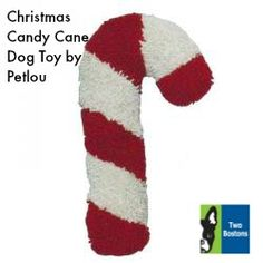 Christmas Candy Cane by Petlou - This toy is made with a furry material to be easy on your dog's mouth.  The Christmas Candy Cane Plush Dog Toy even has a in it to entertain your dog! $14.99 #twobostons #petlou