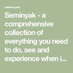 Seminyak - a comprehensive collection of everything you need to do, see and experience when in Seminyak by Trip Ideas by TRAVLR | The Bali Bible