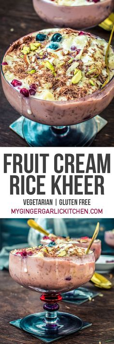 Fruit Cream Rice Kheer Recipe I Indian Pudding Kheer Dessert. These individual desserts are an enticing and fusion amalgamation of chilled rice kheer, fruit cream, and chocolate. These ingredients are combined into a dessert worth trying definitely. From: mygingergarlickitchen.com #dessert #Kheer #pudding #Rice #sweets #Fusion #Indianfood #fruits #Spring