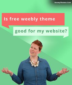 Is free #weebly #website theme good for my #weeblywebsite?