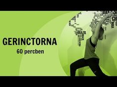 GERINCTORNA 60 percben - YouTube Henry Green, Leslie Sansone, Artist Album, Music Publishing, Wasting Time, Strength Training, Pilates, In The Heights, Cardio