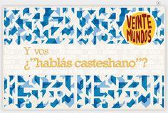 """Text with audio describing the dialect of Argentina """"Y Vos hablás casteshano?"""""""