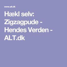 Hækl selv: Zigzagpude - Hendes Verden - ALT.dk
