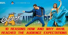 10 reasons why and how akhil movie reached audience expectations. How is akhil movie Akhil movie hit or flop Akhil Telugu movie collections akhil 2nd movie