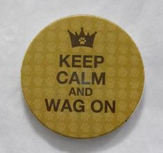 """Keep Calm and Wag On"" AbsorbaStone Auto Coaster"