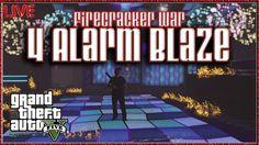 GTA 5 Online Firecracker War GTA V 4 Alarm Blaze http://onlinetoughguys.com/gta-5-online-firecracker-war-gta-v-4-alarm-blaze/