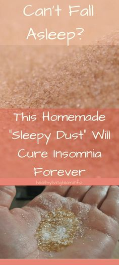 """Can't Fall Asleep? This Homemade """"Sleepy Dust"""" Will Cure Insomnia Forever - Healthy Living Team"""