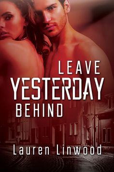 Leave Yesterday Behind, a romantic suspense were new lovers are targeting by a serial killer.