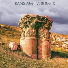 Trans Am - Volume X (2014) Instrumental Post-Rock / Electronic band from USA #transam #postrock #instrumental