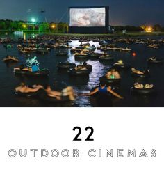 "Would you watch the movie ""Jaws"" from inner tubes in the middle of a lake? 22 Incredible Outdoor Cinemas. #BucketList"