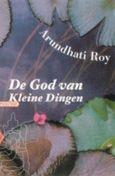 Arundhati Roy - God van Kleine Dingen