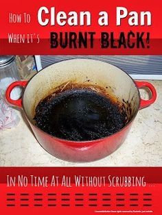 How to clean a pan when it's burnt black in no time at all without scrubbing @Maaike Anema Anema Anema Boven make lists ... #housework
