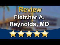 Fletcher A. Reynolds, MD Fort Myers          Terrific           Five Sta...