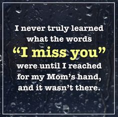 I miss you, Mom. Miss U Mom, I Love You Mom, I Miss You, Remembrance Quotes, Granted Quotes, Missing My Husband, Mom In Heaven, Always On My Mind, Dear Mom