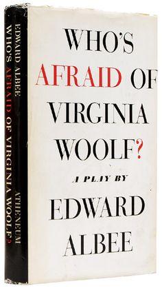 Who's Afraid of Virginia Woolf? 1961-1962, by Edward Albee ¿Quién teme a Virginia Woolf?