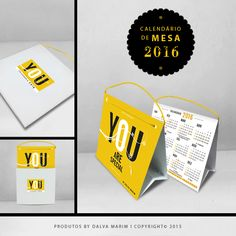 CALENDÁRIO DE MESA 2016 (Com corda) I LINHA YOU - You Are Special Copyright© 2015 Dalva Marim Todos os direitos reservados