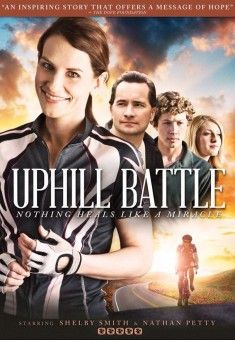 Uphill Battle - airs on TCT at 5:30pm ET on August 13, 2016. Check listings for additional air dates.