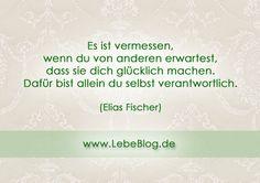 Hast du dich heute schon glücklich gemacht? Lese mehr zu diesem Thema unter: http://www.lebeblog.de/geist-und-selbst/macht-der-gedanken/