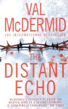 The Distant Echo - Val McDermid - 9780007905911 - RotoruaStore