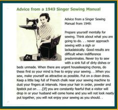"1949 Singer Sewing Manual....""When you sew, make yourself as attractive as possible."""