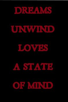 Loves a state of mind