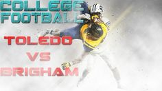 #nfl #ncaa #football NCAA Football Toledo vs Brigham Best Moments Compilation Video Week 5  https://www.youtube.com/watch?v=Qzp-BdEgP-M