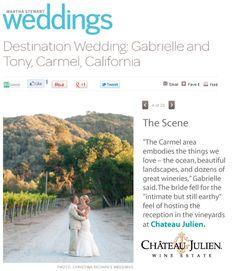 Chateau Julien is featured in Martha Stewart Weddings!