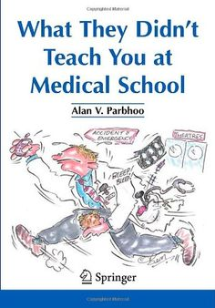 What They Didn't Teach You at Medical School book cover